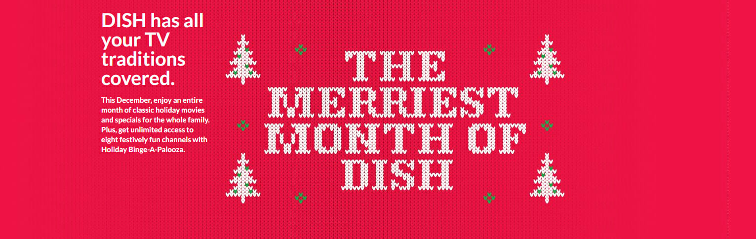 A Dish Network holiday promo