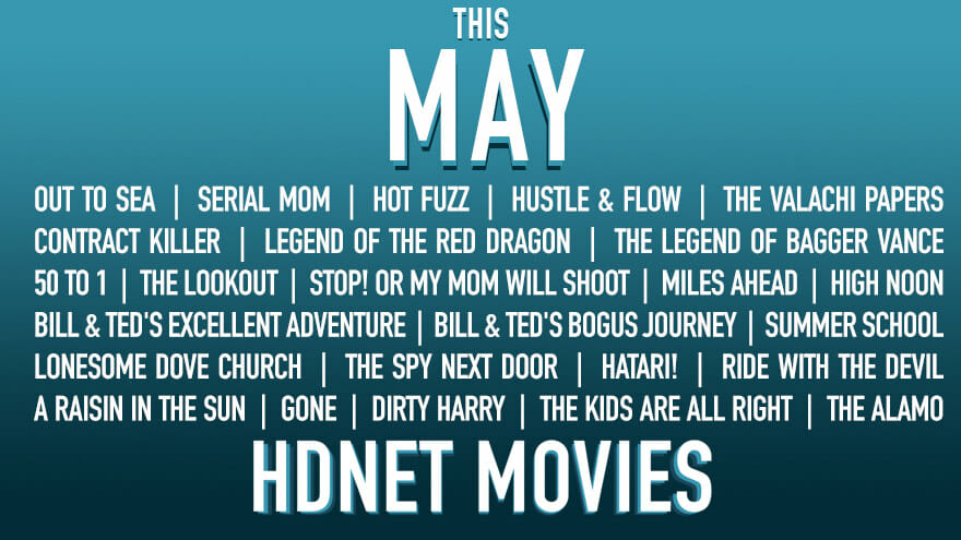 The movies playing on HDNet Movies in May